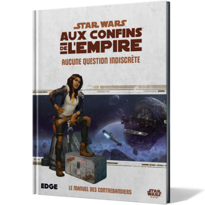 Star Wars JDR – Aux Confins de l'Empire : Aucune Question Indiscrète